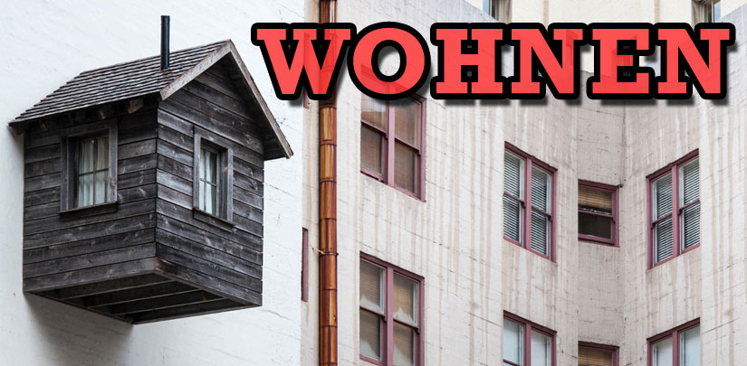 wohnen (to live, to reside) Wort des Tages